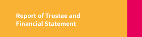 Report of Trustee and Financial Statement